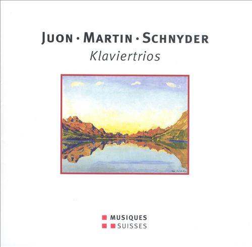 Juon, Martin, Schnyder: Klaviertrios