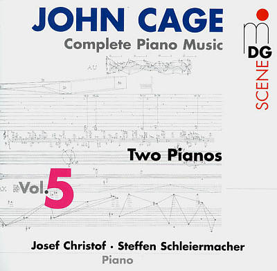 John Cage: Complete Piano Music, Vol. 5 (Two Pianos)