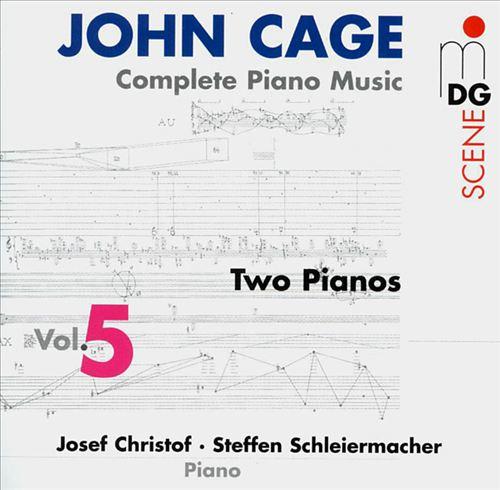 John Cage: Complete Piano Music, Vol. 5 (Two Pianos)