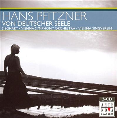 Hans Pfitzner: Von Deutscher Seele