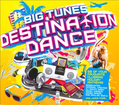 Big Tunes: Destination Dance