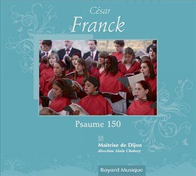 César Franck: Psaume 150