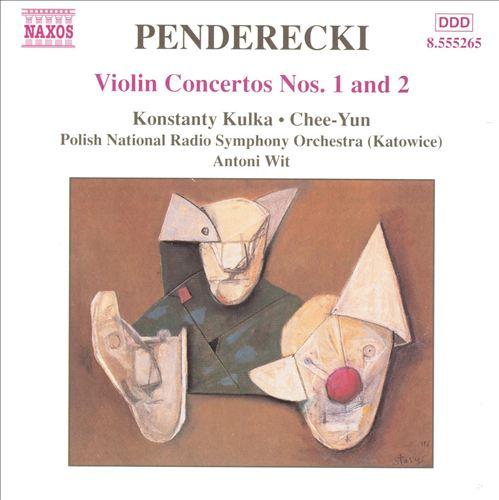 Penderecki: Violin Concertos Nos. 1 & 2