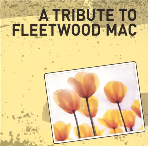 A Tribute to Fleetwood Mac [Reverberations]