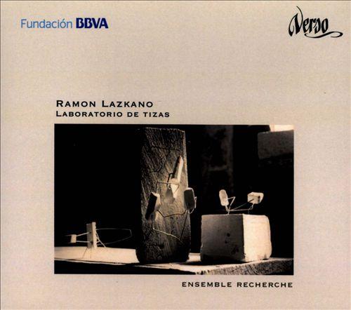 Ramon Lazkano: Laboratorio de Tizas