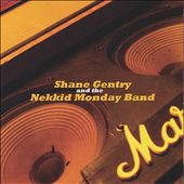 Shane Gentry and the Nekkid Monday Band
