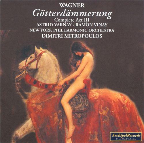 Richard Wagner: Götterdämmerung Complete Act 3