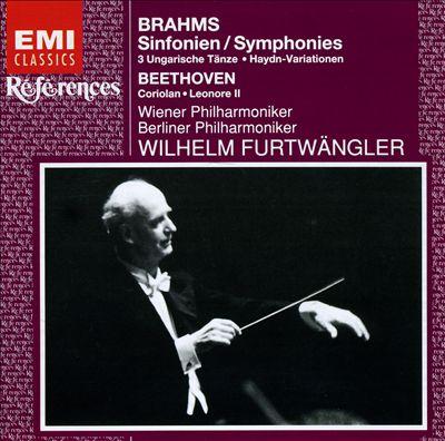 Brahms: Symphonies; 3 Ungarusche Tänze; Haydn-Variationen; Beethoven: Coriolan; Leonore 2