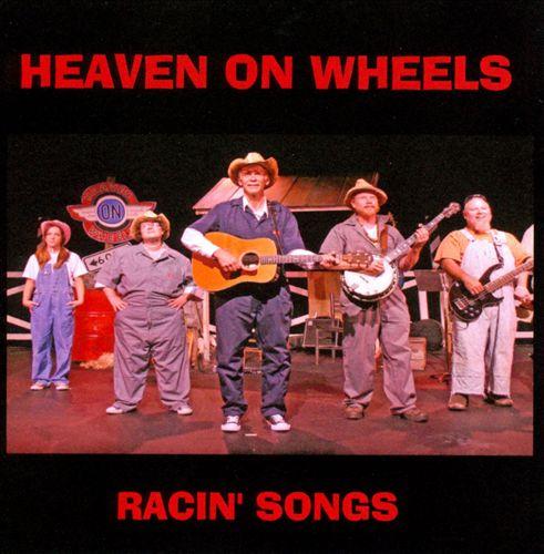 Heaven On Wheels Racin' Songs