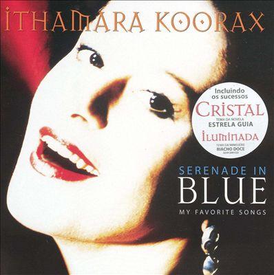 Serenade in Blue: My Favorite Songs