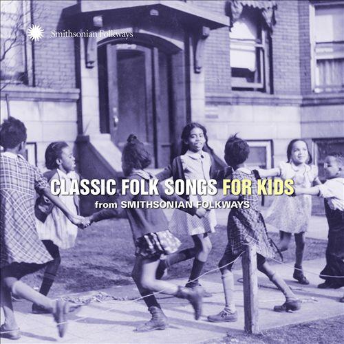 Classic Folk Songs for Kids