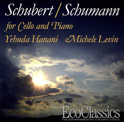 Schubert and Schumann: Works for Cello and Piano