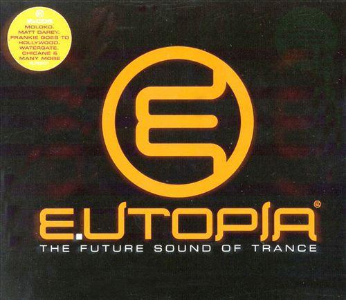 Eutopia Future Sound of Trance