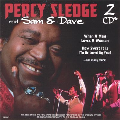 Percy Sledge and Sam & Dave