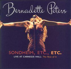 Sondheim, Etc., Etc.: Live at Carnegie Hall -- The Rest of It