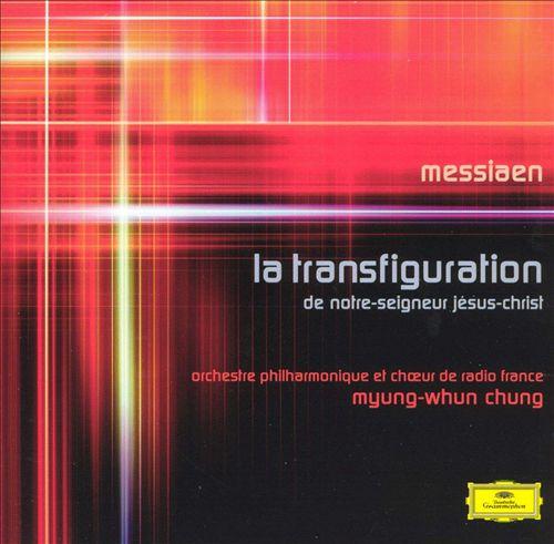 Messaien: La transfiguration de Notre-Seigneur Jésus-Christ