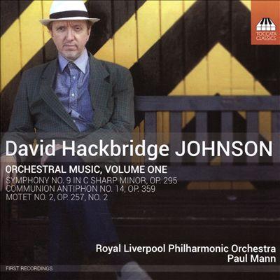 David Hackbridge Johnson: Orchestral Music, Vol. 1