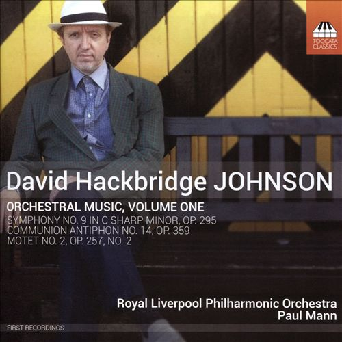 David Hackbridge Johnson: Orchestral Music, Vol. 1