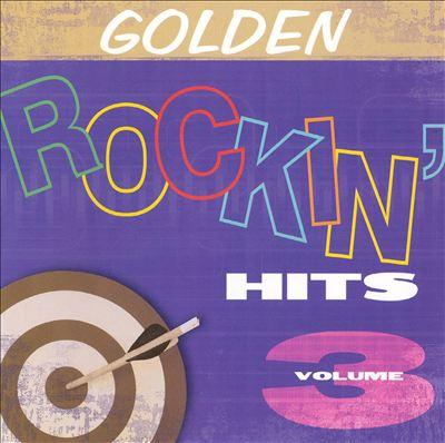 Golden Rockin Hits, Vol. 3