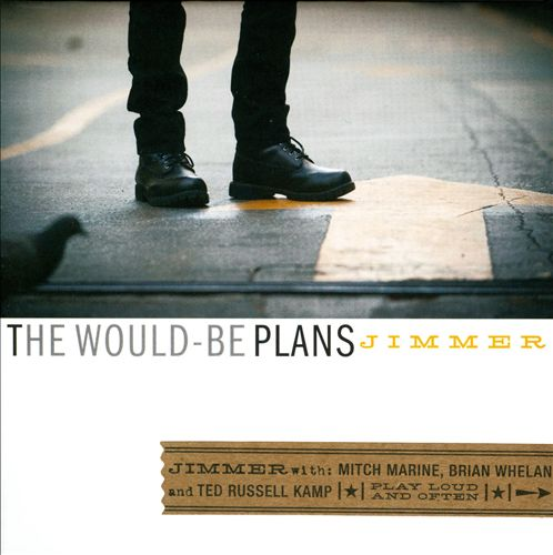 The Would-Be Plans