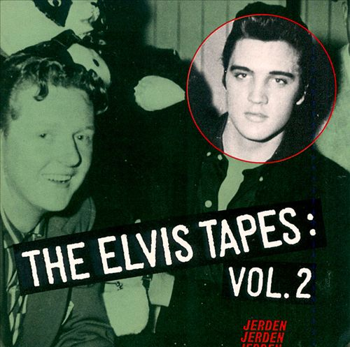 The Elvis Tapes, Vol. 2
