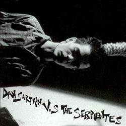 Dan Sartain vs. The Serpientes