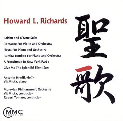 Howard L. Richards: Baishu and O'Ume Suite; Romance for Violin and Orchestra; etc.