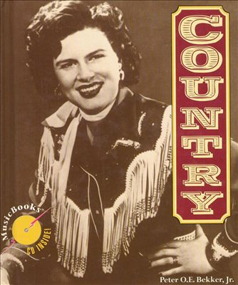 Country: The Life, Times & Music Series