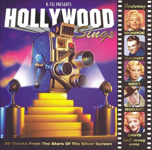 Hollywood Sings [K-Tel]