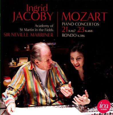 Mozart: Piano Concertos Nos. 21 & 23; Rondo