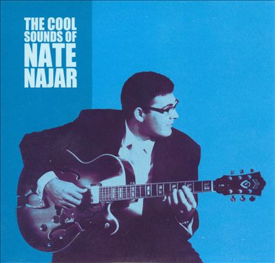 The Cool Sounds of Nate Najar