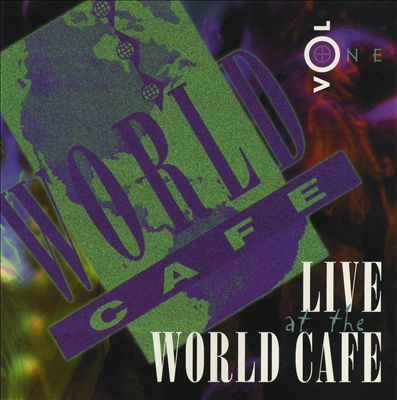 Live at the World Cafe, Vol. 1