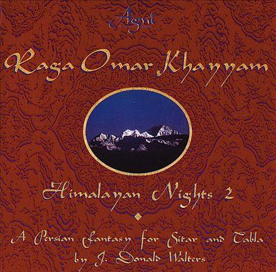 Raga Omar Khayyam: Himalyan Nights, Vol. 2