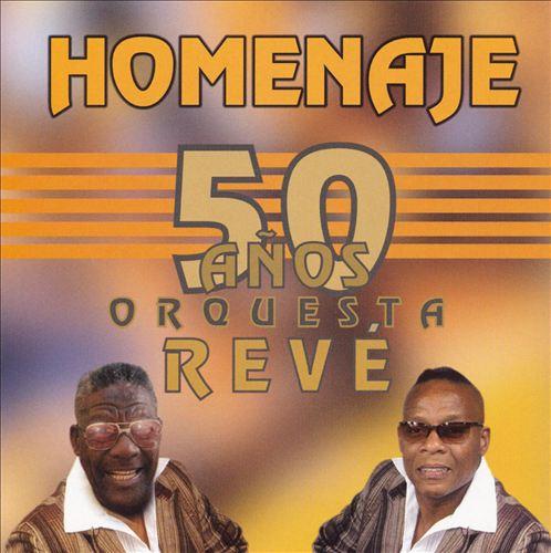 Homenaje: 50 Anos Orquesta Reve