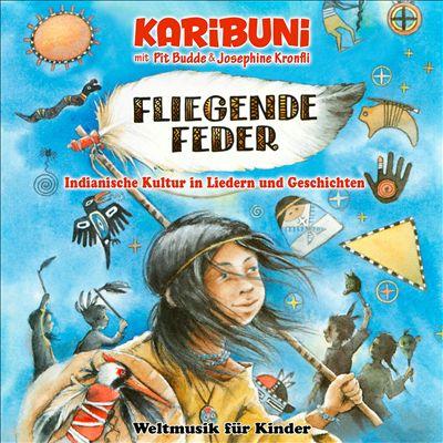 Filegende Feder - Indianische Kultur in Liedern und Geschichten