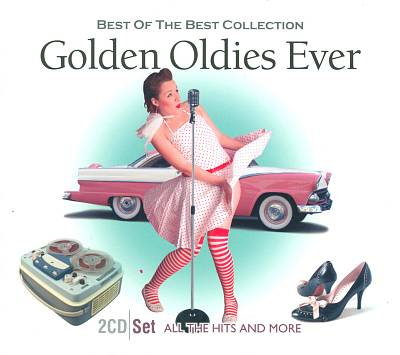 Golden Oldies Forever: Best of the Best