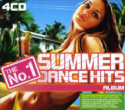 The No. 1 Summer Dance Hits Album