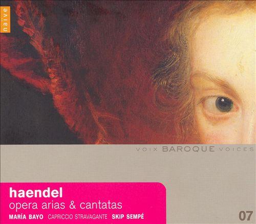 Handel: Opera Arias & Cantatas