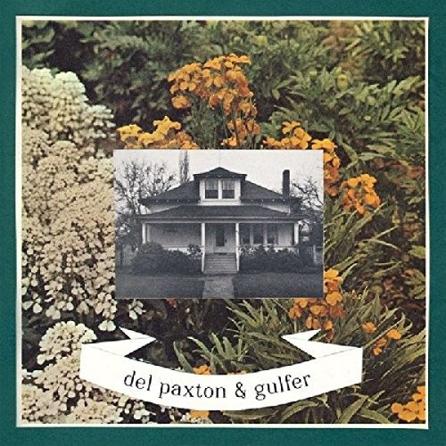 Del Paxton/Gulfer [Split Single]