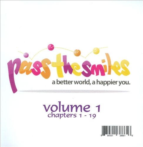 Pass The Smiles: A Better World, A Happier You, Vol. 1