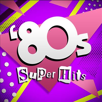 80's Super Hits [Capitol]