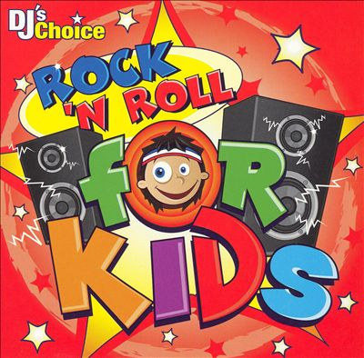 DJ's Choice: Rock & Roll for Kids