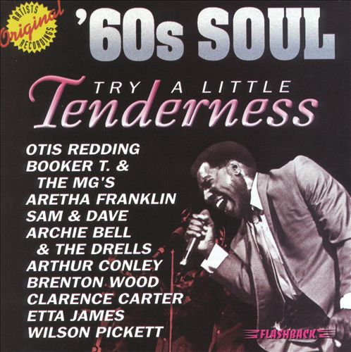 Try a Little Tenderness: '60s Soul
