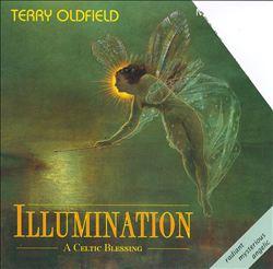 Illumination: A Celtic Blessing