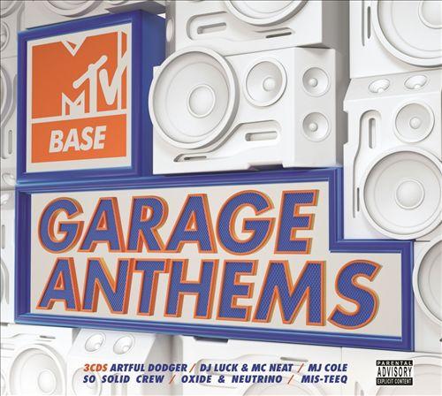 MTV Base Garage Anthems