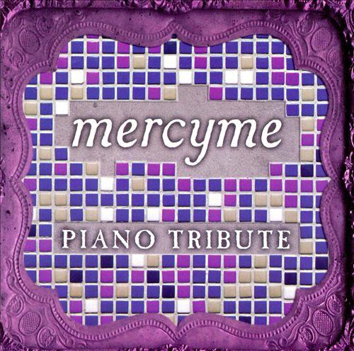 Mercyme Piano Tribute