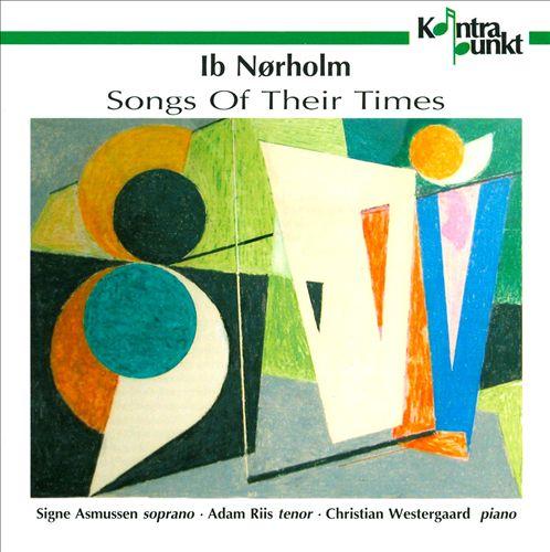 In Nørholm: Songs of Their Times