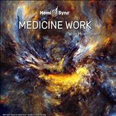 Medicine Work With Hemi-Sync