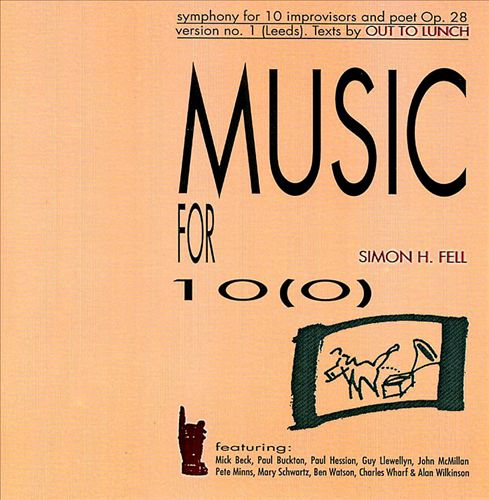 Music for 10(0) (Symphony for 10 Improvisers & Poet, Op. 28, Version No. 1)