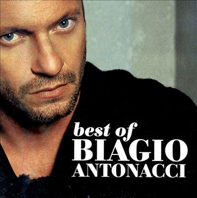 Best of Biagio Antonacci: 2001-2007